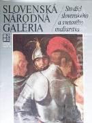 Slovenská národná galéria / Sto diel slovenského a svetového maliarstva