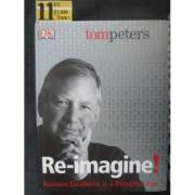 Re - Imagine! - Business Excellence in a Disruptive Age