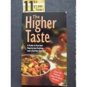 The Higher Taste