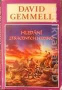Gemmel david - Hledání ztracených hrdinů