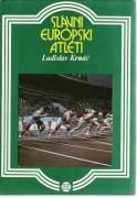 Slávni európsky atléti / vf /