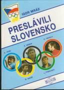 Peslávili Slovensko