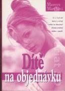 Dítě na objednávku - Martellová Maureen (2000)