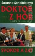 Doktor z hôr. Svokor a zať (1996)