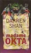 Madame Okta - Daren Shan (2002)