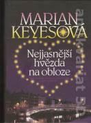 Nejjasnější hvězda na obloze - Keyesová Marian (2010)