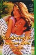 Nezahrávaj sa s mojimi citmi (1997)