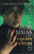 Ninová Anais s maskou a bez nej - Barilléová Elisabeth (1994)