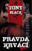 Pravda krvácí - Black Tony (2012)