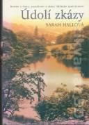 Údolí zkázy - Sarah Hallová (2006)