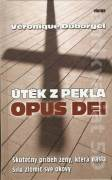 Útěk z pekla Opus Dei - Duborgel Véronique (2009)