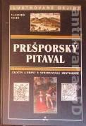 Prešporský pitaval. Zločin a trest v stredovekej Bratislave