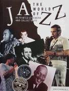 The World of Jazz ( 250 illustrations )
