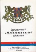 Českoslovenství - středoevropanství - evropanství