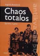 Chaos totalos ( Správa z geta )