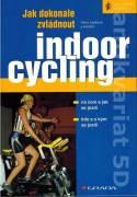 Jak dokonale zvládnout indoorcycling (2007)