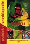 Motýli. Denní a noční motýli z celého světa (2013)