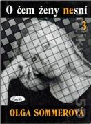 O čem ženy nesní 3. (2004)