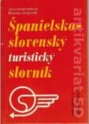 Španielsko - slovenský obojstranný turistický slovník (1990)