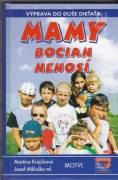 Mamy bocian nenosí ( Výprava do duše dieťaťa )