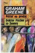 Pištoľ na predaj * Doktor Fischer zo Ženevy