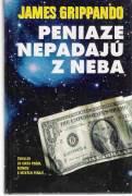 Peniaze nepadajú z neba