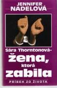 Sára Thorntonová - žena, ktorá zabila