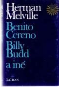 Benito Cereno * Billy Budd a iné