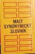 Pisarčíková Mária - Michalus Štefan - Malý synonymický slovník°