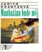 Manhattan bude môj