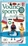 Vodné športy. Hry a športy v prírode (1997)