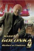 Jozef Golonka. Rebel s číslom 9.