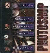 Photoshop Adobe 4. 0. CZ / US (Referenční uživatelská příručka)