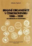 Branné organizácie v československu 1918 - 1939 (so zreteľom na slovensko)