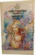 Kreutzerova sonáta, Rodinné šťastie