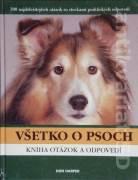 Všetko o psoch (Kniha otázok a odpovedí)