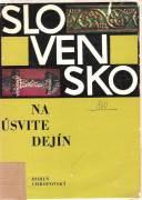 Slovensko na úsvite dejín