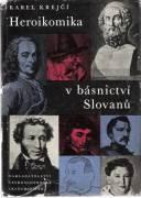 Heroikomika v básnictví Slovanu