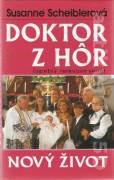Doktor z hôr. Nový život (1997)