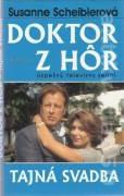 Doktor z hôr. Tajná svadba (1997)