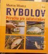 Wehrle Martin - RYBOLOV Príručka pre začiatočníkov
