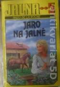 La Roche Mazo de - Jalna - Jaro na Jalně (5. )