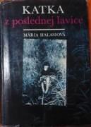 Halasiová Mária - Katka z poslednej lavice