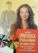 Wälde Rainer - Sprievodca štýlmi a farbami pre mužov a ženy