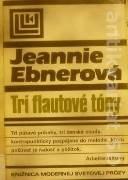 Ebnerová Jeannie - Tri flautové tóny