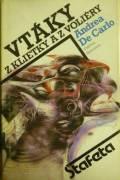 De Carlo Andrea - Vtáky z klietky a z voliéry