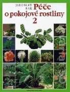 Péče o pokojové rostliny 2