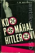 Kdo pomáhal Hitlerovi