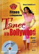 Tanec á la Bollywood - Fitnes s eleganciou + CD