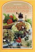 Zdravá kuchárka oddelenej stravy
